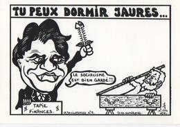 Illustrateur Jacques LARDIE (JIHEL) - JAURES Et TAPIE Aux Finances : Tu Peux Dormir Le Socialisme Est Gardé - Autres