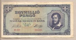 Ungheria - Banconota Circolata Da 1.000.000 Pengo - 1945 - Hungary