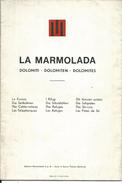 L175 -PLASTIGRAFIA DELLA MARMOLADA DI A. FAGANELLO - Cartes