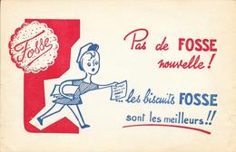 Buvard - Pas De Fosse Nouvelle! Les Biscuits Fosse Sont Les Meilleurs!... - Sucreries & Gâteaux