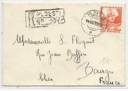ROUMANIE - 1938 - ENVELOPPE RECOMMANDEE De PLOESTI Pour BOURGES (FRANCE) - SEUL SUR LETTRE - Marcofilia