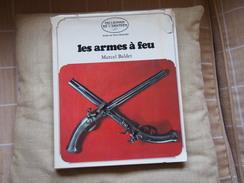 Les Armes A Feu - Livres, Revues & Catalogues