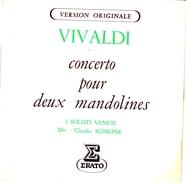 COLLECTION DISQUE 45 T - VIVALDI  Concerto Pour Deux Mandolines (ERATO) Version Originale - Classical