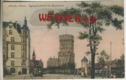 Köln V. 1907  Agrippina Werft Mit Bayenturm  (49614) - Köln