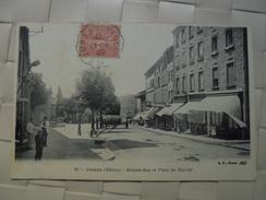 C P A ANIMEE COURS GRANDE RUE ET PLACE DU MARCHE  CIRCULEE 1906 - Francia