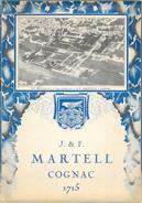 Plaquette Publicitaire J. & F. Martell - Cognac 1715 - 8 Pages: Présentation De La Société Et Histoire - Alcoholes