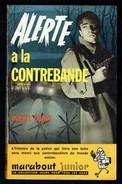 """"""" Alerte à La Contrebande """", Par Michel DUINO - MJ 187 - E.O. - Récit. - Marabout Junior"""