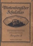 WÜRTTEMBERGISCHER SCHULATLAS, Ca. 1926, Verlag: Fleischhauer & Spohn, Stuttgart - Atlanten