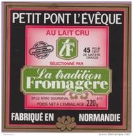 étiquette Fromage °_ Pont L'évêque - Tradition Fromagère - Carré . 50 Sourdeval - 9x9 Cm ° NEUVE - Cheese