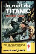 """"""" La Nuit Du TITANIC """", Par Walter LORD - MJ 192 - E.O. - Récit. - Marabout Junior"""