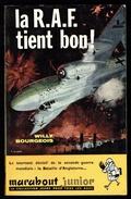 """"""" La R.A.F. Tient Bon ! """" """", Par Willy BOURGEOIS - MJ 191 - E.O. -  Guerre Aérienne. - Marabout Junior"""
