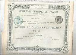 ACTION DE CINQ CENTS FRANCS , COMPTOIR CENTRAL DE FRANCE , 1882 , 6000 Actions , Frais Fr :1.95€ - Aandelen