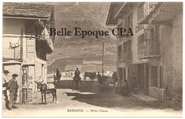 73 - BESSANS - Hôtel CIMAZ / Café ++++++ Pittier, Phot.-édit., Annecy ++++++ RARE - Frankrijk
