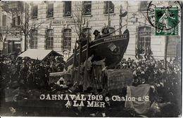 CARTE PHOTO CHALON SUR SAONE SAONE ET LOIRE CARNAVAL 1912 A LA MER BATEAU ECRITE CIRCULEE - Chalon Sur Saone