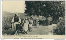 Campagne D'Orient 1914-18 .  Types De Vieux Macédoniens Sur La Route . SUPERBE . - Grèce