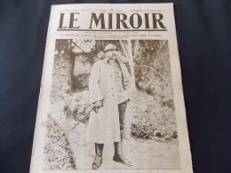 Le Miroir Dubail Médaille Militaire, Fontière Franco Suisse, Camp De Zeitenlik Grèce, Cernay, Massiges, Tahure, Souchez - Newspapers
