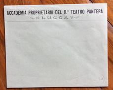 LUCCA 1900 ACCADEMIA PROPRIETARIA DEL R.O TEATRO PANTERA  - Busta Nuova D'epoca - Werbepostkarten