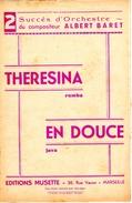 """COLLECTION MUSIQUE - PARTITION - 2 Succès ALBERT BARRET """"THERESINA"""" Rumba - """"EN DOUCE"""" Java - Non Classés"""