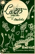 COLLECTION MUSIQUE - PARTITION - LA 273ème Valse - Musique De ANDREIOS - Non Classés
