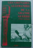 Les Grenades Allemandes De La Grande Guerre, Patrice Delhomme - Armes Neutralisées
