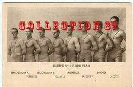LUTTE < EQUIPE Du RED STAR - MARCHESSOUX  VERNIERRE  JOUAVILLE  LACHALUSSIE  LACOTTE  POMMIER - Lutte