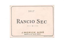 ETIQUETTE DE VIN    RANCIO SEC - BANYULS SUR MER - MONICH AINE - 1917 - - Languedoc-Roussillon