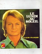 Claude François - Le Lundi Au Soleil - Belinda - Flêche - J 6061 165 - Disco, Pop
