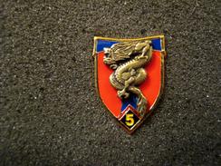 RARE INSIGNE PINS REGIMENT DE TRANSMISSIONS A IDENTIFIER 5° COMPAGNIE ETAT EXCELLENT FAB LUXE SHELI - Militaria