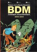 BDM 2003-2004 - Couverture TINTIN - Editions De L'amateur           [V6] - Books, Magazines, Comics