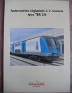 Brochure Automotrice TER 2 Nivaux GEC ALSTHOM - Chemin De Fer