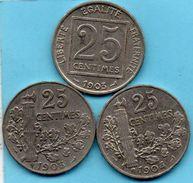 C20/ FRANCE  25 Centimes .1903 + 1904 + 1905     Patey - France
