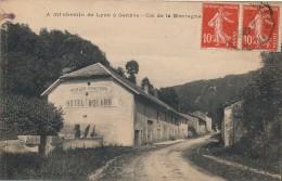 01 - A Mi Chemin De Lyon à Genève - Col De La Montagne - Alt. 600 M. - Hôtel Molard - Moulin Charaud - Andere Gemeenten