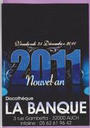CC °_ 32 Auch - Discothèque La Banque - Nouvel An 2011 - Musik Und Musikanten