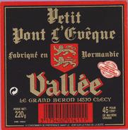 étiquette Fromage °_ Petit Pont L'évêque Vallée - Grand Beron 14. Clecy - 9x9 Cm ° NEUVE - Cheese
