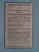 DP Jan-Frans BOGAERTS ( Anna-Maria De KEYZER ) Overijsche 1 Juni 1863 - Hoeilaart 19 Nov 1943 ( Zie Foto´s ) !