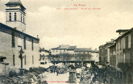 Tarn - Réalmont - Place De L'eglise Un Jour De Foire - Realmont