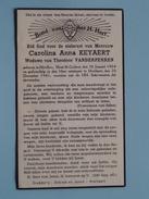 DP Carolina  Anna KEYAERT ( Vanderperren ) Hévillers 30 Jan 1904 - Hoeilaart 20 Dec 1941 ( Zie Foto´s ) !