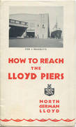 Brooklyn - North German Lloyd - Norddeutscher Lloyd - How To Reach The Lloyd Piers - Faltblatt 1930 - Monde