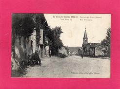 55 MEUSE, FRESNES-AU-MONT, Rue Principale, Grande Guerre 1914-15, Animée, Militaires, (Benoist, Pruvost) - Guerra 1914-18