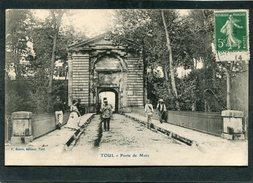 CPA - TOUL - Porte De Metz, Animé - Toul