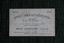 BEZIERS - Carte De Visite, René LOIGNION, Membre De L'Académie Juridique De FRANCE, Mutilé De Guerre, 4 Rue Des BALANCES - Cartes De Visite