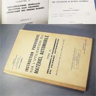 *LIVRE INSTRUCTION PROVISOIRE SUR L'UTILISATION DU MATERIEL AUTOMOBILE MINISTERE DEFENSE  - Voiture Automobile Militaria - Books