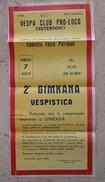 Manifesto Cm. 30 X 60 Circa Del VESPA CLUB Pro Loco Di Cisternino - II Gimkana Vespistica 1966 - Manifesti