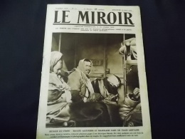 Le Miroir Blessés Agériens Et Marocains Dans Un Train Sanitaire, Haus Près Valmy, Hopital, Garros Avion - Newspapers