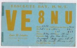 6AI4897 CARTE QSL Radio Amateur RESOLUTE BAY N W T   1949  2 SCANS - Radio Amateur