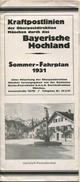 Bayrisches Hochland - Sommer-Fahrplan 1931 - Kraftpostlinien Der Oberpostdirektion München - 20 Seiten - Europa