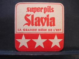 SB.68. Super Pils Slavia. La Grande Bière D E L'Est - Sous-bocks