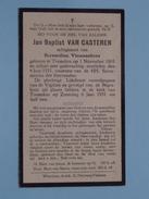 DP Jan Baptist Van CASTEREN ( Vissenaekens ) Tremeloo 1 Nov 1865 - 4 Juni 1931 ( Zie Foto´s ) !