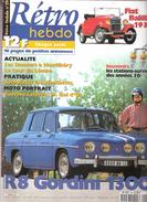 Revue Auto RETRO HEBDO N° 29 :R 8 Gordini 1300, Fiat Balilla 1932, Stations Services Des Années 50  ,septembre 1997 ,TTB - Auto/Moto