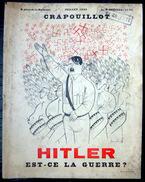LE CRAPOUILLOT HITLER EST CE LA GUERRE? 1933  RARE  NUMERO ENTIEREMENT CONSACRE A HITLER BIEN AVANT LA GUERRE DE 39/45 - Books, Magazines, Comics